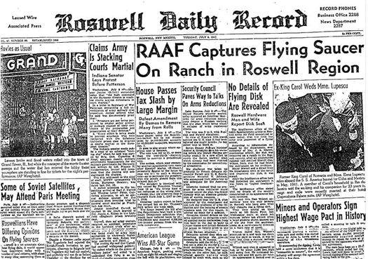 Номер газеты «Roswell Daily Record» от 8 июля 1947 года с броским заголовком: «ВВС захватили летающую тарелку на ранчо вблизи Розуэлла. Подробности о летающем диске не сообщаются».